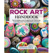 Rock Art Handbook: Techniques and Projects for Painting, Coloring, and Transforming Stones by AA Publishing, 9781565239456