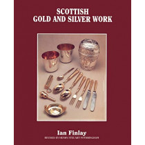 Scottish Gold and Silver Work by Ian Finlay, 9781565545595