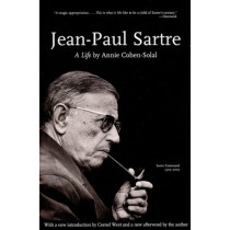 Jean-paul Sartre - A Life: Lives of the Left Series by Annie Cohen-Solal, 9781565849747