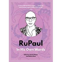 RuPaul: In His Own Words by Rachel Hinton, 9781572842793
