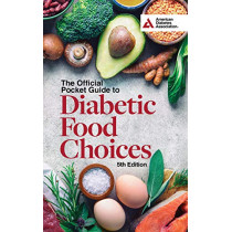 The Official Pocket Guide to Diabetic Food Choices, 5th Edition by American Diabetes Association, 9781580407588