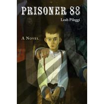 Prisoner 88 by Leah Pileggi, 9781580895613