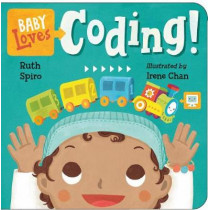 Baby Loves Coding! by Ruth Spiro, 9781580898843