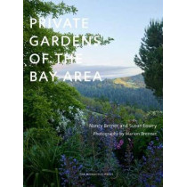 Private Gardens Of The Bay Area by Nancy Berner, 9781580934763