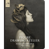 Figure Drawing Atelier: Lessons in the Classical Tradition by Juliette Aristides, 9781580935135