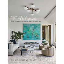 New York Contemporary: GRADE Architecture and Interiors by Thomas Hickey, 9781580935531