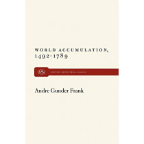 World Accumulation by Andre Gunder Frank, 9781583671931