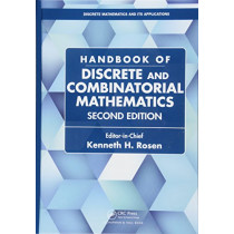 Handbook of Discrete and Combinatorial Mathematics by Kenneth H. Rosen, 9781584887805