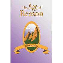 The Age of Reason by Thomas Paine, 9781585092130