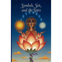 Symbols, Sex and the Stars by Ernest Busenbark, 9781585093359