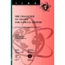 The Challenge of Change for European Judicial Systems: Developing a Public Administration Perspective by Marco Fabri, 9781586030629