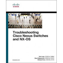 Troubleshooting Cisco Nexus Switches and NX-OS by Vinit Jain, 9781587145056