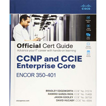 CCNP and CCIE Enterprise Core ENCOR 350-401 Official Cert Guide, 1/e by Bradley Edgeworth, 9781587145230