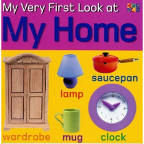 My Very First Look at My Home by Christiane Gunzi, 9781587286858