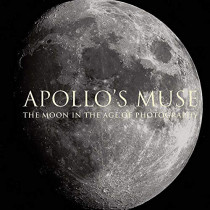 Apollo`s Muse - The Moon in the Age of Photography by Mia Fineman, 9781588396846