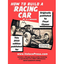 How to Build A Racing Car by Floyd Clymer, 9781588501509