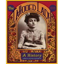 The Tattooed Lady: A History by Amelia Klem Osterud, 9781589799967