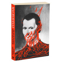 Machiavelli: The Art of Teaching People What to Fear by Patrick Boucheron, 9781590519523