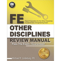 FE Other Disciplines Review Manual by Michael R Lindeburg, 9781591264439