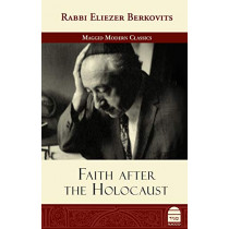 Faith After the Holocaust by Eliezer Berkovits, 9781592644971