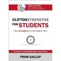 CliftonStrengths for Students: Your Strengths Journey Begins Here, 9781595621252