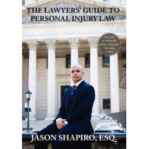The Lawyers' Guide to Personal Injury Law by Jason Shapiro, 9781595941992