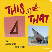 This Equals That by Jason Fulford, 9781597112888