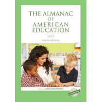The Almanac of American Education 2017 by Shana Hertz-Hattis, 9781598889185