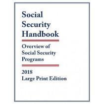 Social Security Handbook 2018: Overview of Social Security Programs by Social Security Administration, 9781598889871