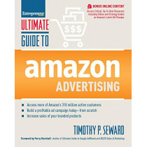 Ultimate Guide to Amazon Advertising by Timothy Seward, 9781599186382