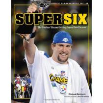 Super Six: The Steelers' Record-Setting Super Bowl Season by Pittsburgh Post-Gazette, 9781600782978