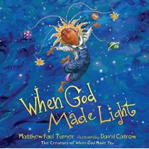 When God Made Light by Matthew Paul Turner, 9781601429209