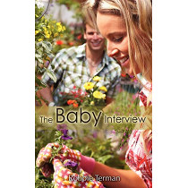 The Baby Interview by Robbie Terman, 9781601544797