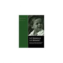 Is It Sensory or Is It Behavior? -- Complete Kit by Carolyn Murray-Slutsky, 9781602510067
