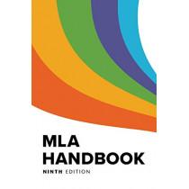MLA Handbook by The Modern Language Association of America, 9781603293518