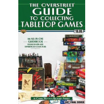 The Overstreet Guide To Collecting Tabletop Games by Carrie Wood, 9781603602167