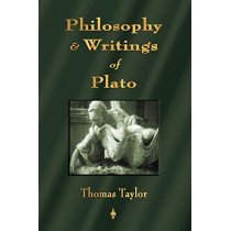 Introduction to the Philosophy and Writings of Plato by Thomas Taylor, 9781603863353
