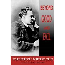 Beyond Good and Evil by Friedrich Wilhelm Nietzsche, 9781604505122