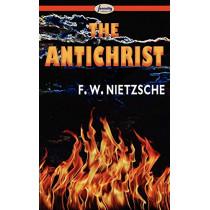 The Antichrist by Friedrich Wilhelm Nietzsche, 9781604506488