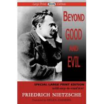 Beyond Good and Evil by Friedrich Wilhelm Nietzsche, 9781604508277