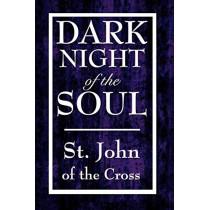 Dark Night of the Soul by John Of the Cross St John of the Cross, 9781604592634