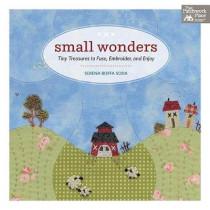 Small Wonders: Tiny Treasures to Fuse, Embroider, and Enjoy by Serena Boffa Soda, 9781604688924