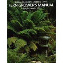 Fern Grower's Manual by Barbara Joe Hoshizaki, 9781604694673