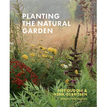 Planting the Natural Garden by Piet Oudolf, 9781604699739