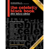 The Celebrity Black Book 2011: Over 60,000+ Accurate Celebrity Addresses for Autographs, Charity Donations, Signed Memorabilia, Celebrity Endorsements, Media Interviews and More! by Jordan McAuley, 9781604870053
