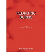 Pediatric Burns (Paperback Edition) by Bradley J Phillips, 9781604978506