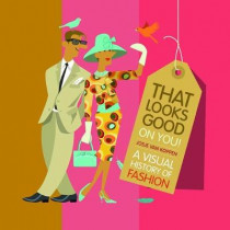 That Looks Good on You by Josje Koppen, 9781605373553