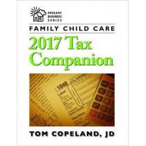Family Child Care 2017 Tax Companion by Tom Copeland, 9781605545677