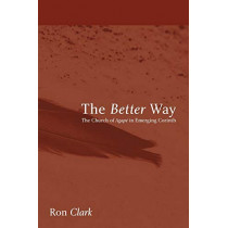 The Better Way by Ron Clark, 9781606082256