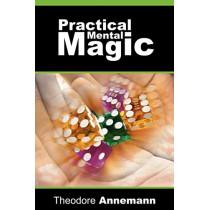 Practical Mental Magic by Theodore Annemann, 9781607960041